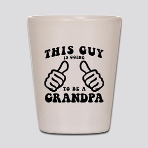 Going To Be A Grandpa Shot Glass