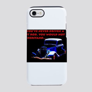 If Youve Never Driven iPhone 7 Tough Case
