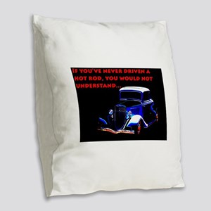 If Youve Never Driven Burlap Throw Pillow