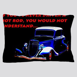 If Youve Never Driven Pillow Case