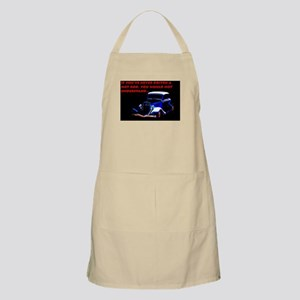 If Youve Never Driven Light Apron