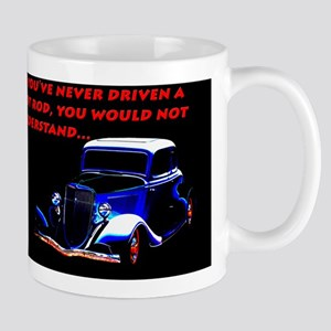 If Youve Never Driven Mugs