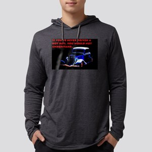 If Youve Never Driven Long Sleeve T-Shirt