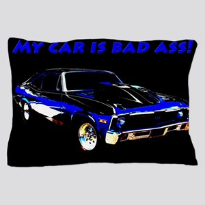My Car Is Bad Ass Pillow Case