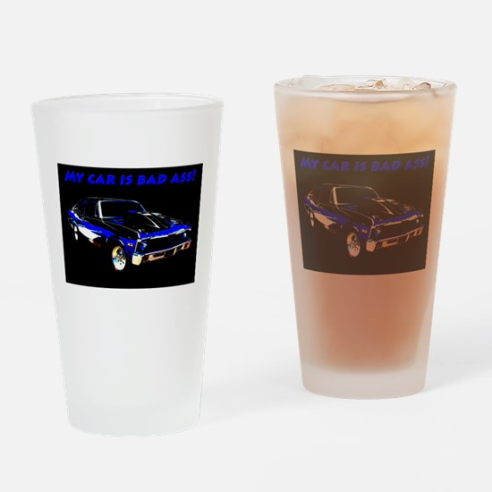 My Car Is Bad Ass Drinking Glass