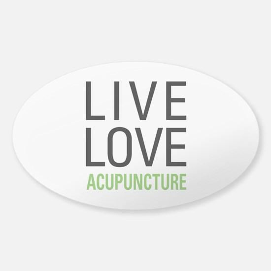 Live Love Acupuncture Sticker (Oval)