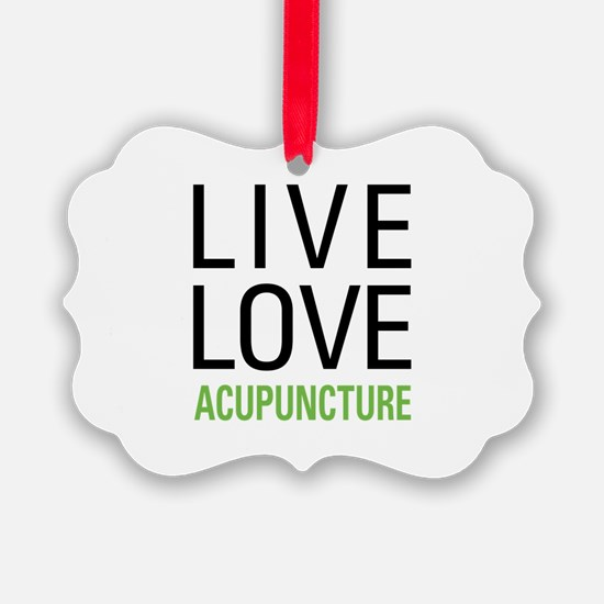 Live Love Acupuncture Ornament