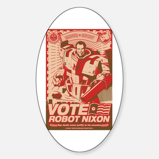 all hail robot nixon Oval Decal