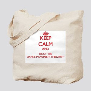 Keep Calm and Trust the Dance Movement Therapist T