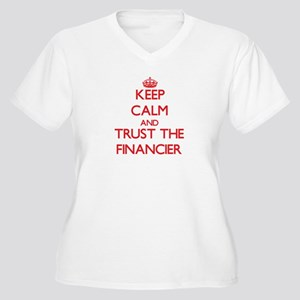 Keep Calm and Trust the Financier Plus Size T-Shir
