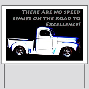 No Speed Limits Yard Sign