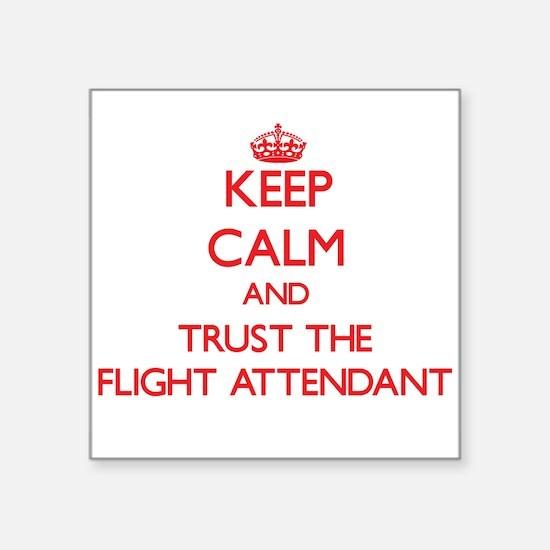Keep Calm and Trust the Flight Attendant Sticker