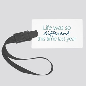 This Time Last Year Luggage Tag