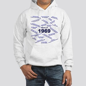 Music Of 69 Hooded Sweatshirt