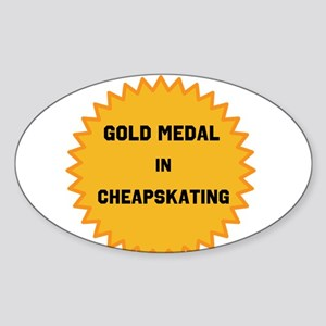Gold Medal in Cheapskating Sticker