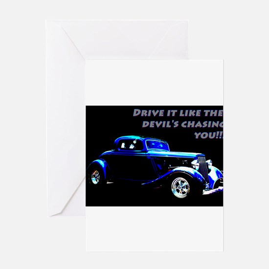 Drive It Like The Devils Chasing You.jpg Greeting