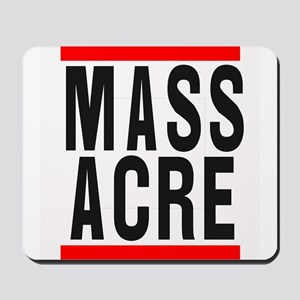 MASSacre - Light Mousepad
