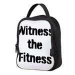 Witness the Fitness Neoprene Lunch Bag