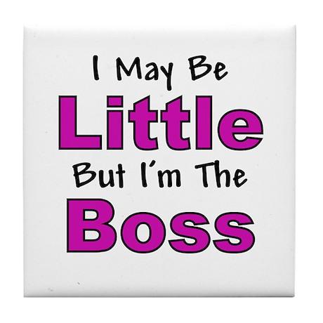 I'm The Boss - Pink Tile Coaster