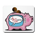 The Two Cents Mousepad