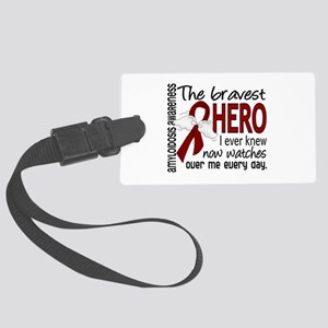 Bravest Hero I Knew Amyloidosis Large Luggage Tag