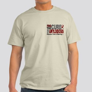 Find the Cure Amyloidosis Light T-Shirt