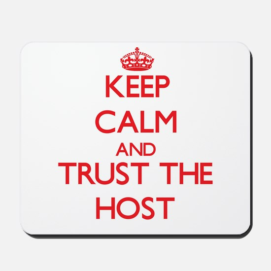 Keep Calm and Trust the Host Mousepad