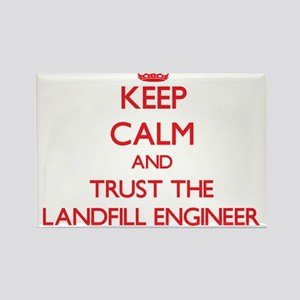 Keep Calm and Trust the Landfill Engineer Magnets