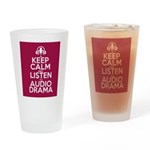 Keep Calm and Listen to Audio Drama Drinking Glass