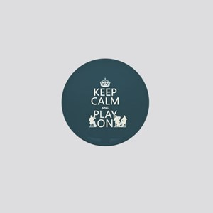 Keep Calm and Play On (strings) Mini Button