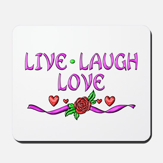 Live Laugh Love Mousepad