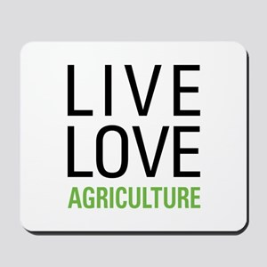 Live Love Agriculture Mousepad