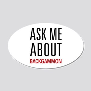 Ask Me About Backgammon 22x14 Oval Wall Peel