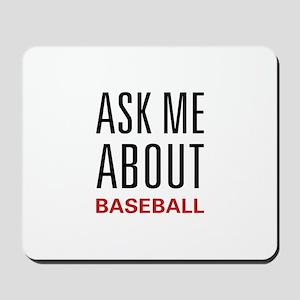 Ask Me Baseball Mousepad