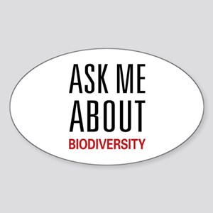 Ask Me About Biodiversity Oval Sticker