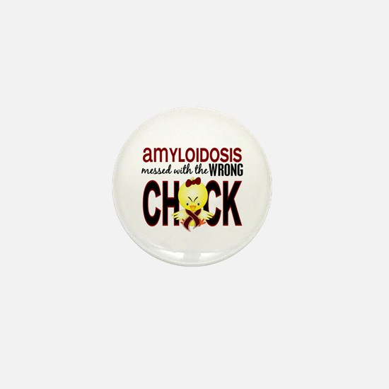 Messed With Wrong Chick Amyloidosis Mini Button