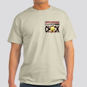 Messed With Wrong Chick Amyloidosis Light T-Shirt