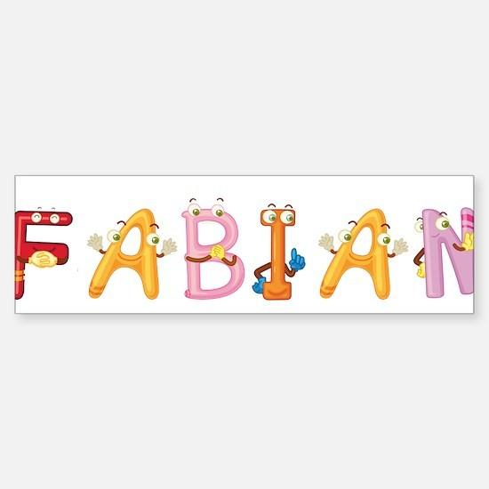 Fabian Bumper Bumper Bumper Sticker