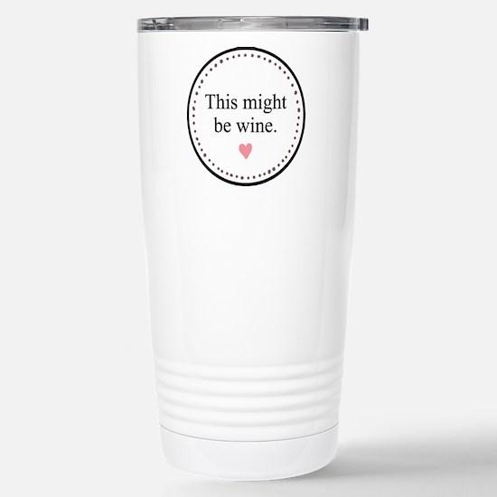 This Might Be Wine Travel Mug