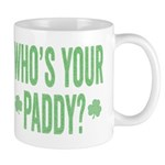 Who Is Your Paddy Mugs