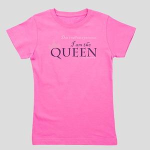 Queen, not a princess Girl's Tee