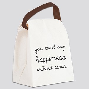You Can't Say Happiness Canvas Lunch Bag