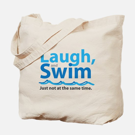 Laugh and Swim Tote Bag