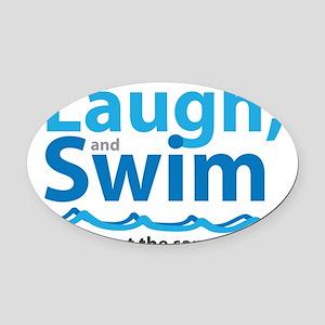 Laugh and Swim Oval Car Magnet