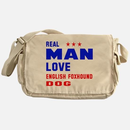 Real Man Love English Foxhound Dog Messenger Bag