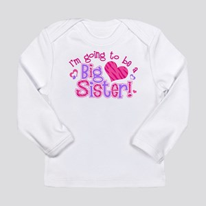 Imgoingtobeabigsisternew Long Sleeve T-Shirt