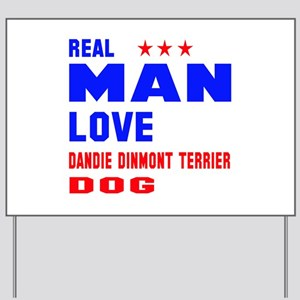 Real Man Love Dandie Dinmont Terrier Dog Yard Sign