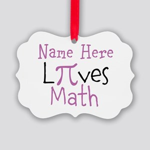 Pi PERSONALIZED Loves Math Picture Ornament