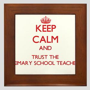 Keep Calm and Trust the Primary School Teacher Fra