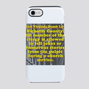 West Virginia Dumb Law 006 iPhone 7 Tough Case